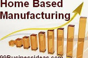 home based manufacturing