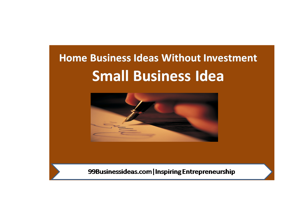 Good Small Business Ideas From Home Part - 22: 25 Top Small Business Ideas For Small Towns, Rural Areas With Low Investment