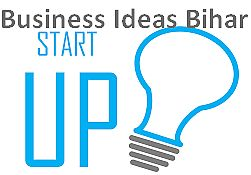 Small Business Ideas In Bihar