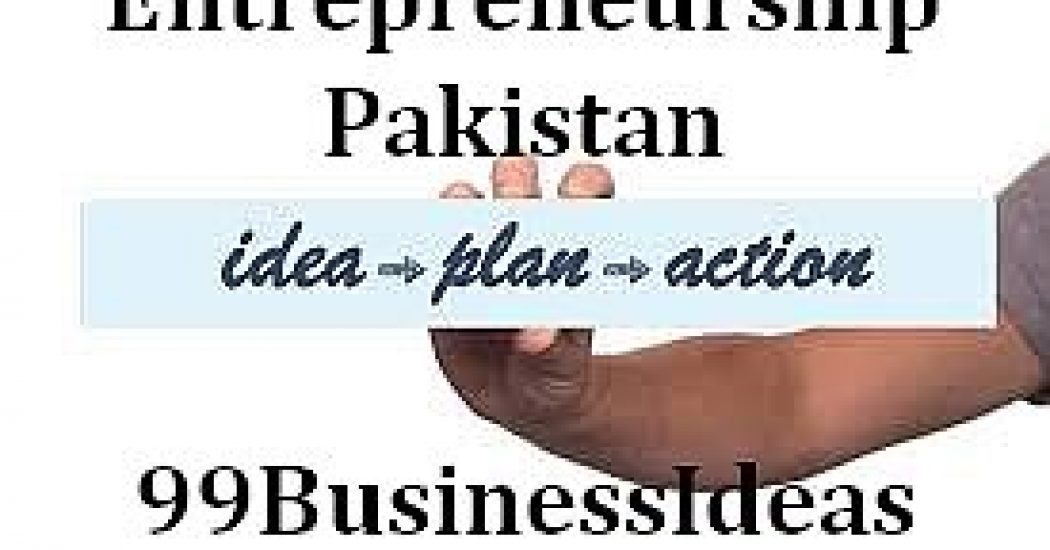 Top 30 Small Business Ideas In Pakistan With Low Investment