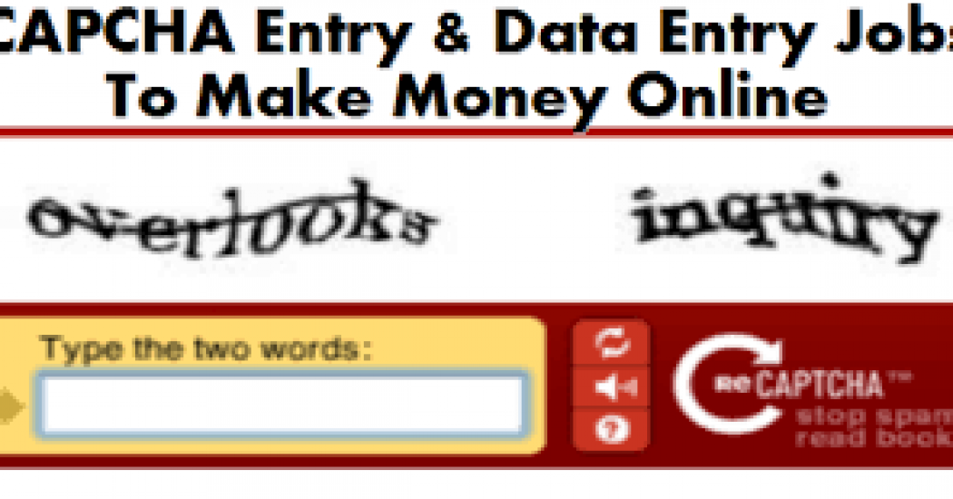 Top 12 Captcha Entry Job Sites to Earn Money without