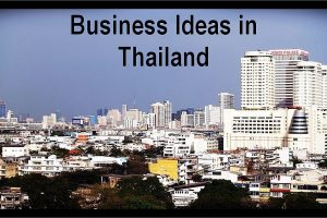 business ideas in Thailand
