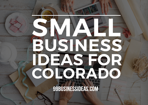 small business ideas in colorado