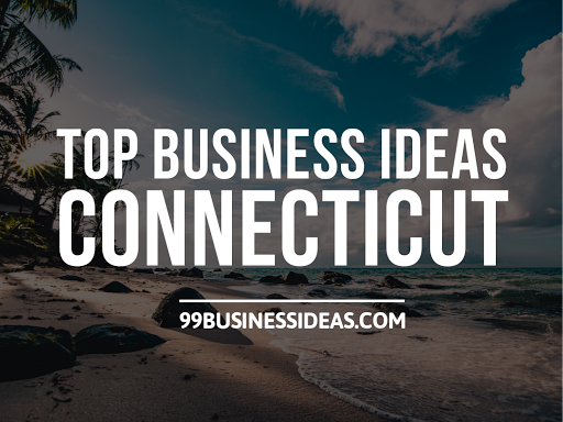 business ideas in connecticut