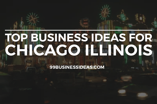 business ideas in chicago
