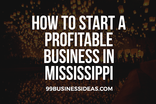 start a business in Mississippi
