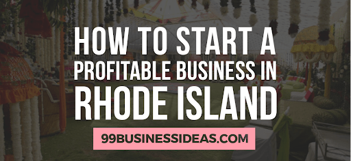 how to start a business in rhode island